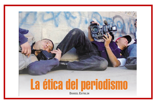 La Ética del Periodismo