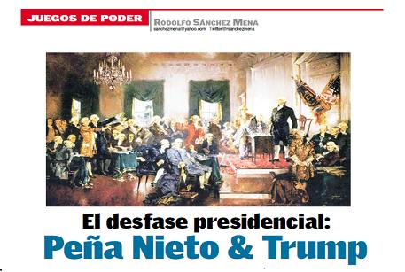 Juegos de poder/ El desfase presidencial:Peña Nieto & Trump