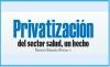 Privatización del sector salud, un hecho