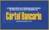 Cártel Bancario