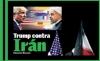 Trump contra Irán