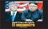 Donald Trump y Kim Jong-Un: El encuentro