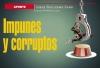 APUNTE / Impunes y corruptos