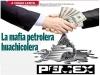 A FUEGO LENTO / La mafia petrolera huachicolera