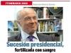 ITINERARIO 2018 / Sucesión presidencial, fertilizada con sangre