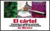 El cártel  Financiero Público-Privado responsable de la devastación  de México