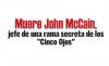 "Muere John McCain, jefe de una rama secreta de los ""Cinco Ojos"""
