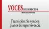 VOCES DEL DIRECTOR Transición: Se venden planes de supervivencia
