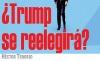 ¿Trump se reelegirá?