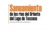 Saneamiento de los ríos del Oriente del Lago de Texcoco