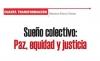 CUARTA TRANSFORMACIÓN Sueño colectivo: Paz, equidad y justicia
