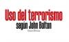 El uso del terrorismo según John Bolton