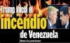 Donald Trump inicia el incendio de Venezuela
