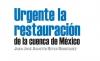 Urgente la restauración de la cuenca de México