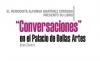 EL PERIODISTA ALFONSO MARTÍNEZ CÓRDOBA PRESENTÓ SU LIBRO Conversaciones en el Palacio de Bellas Artes