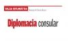 VALIJA DIPLOMÁTICA Diplomacia consular
