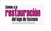 Camino a la restauración del lago de Texcoco