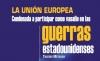 La unión Europea condenada a participar como vasallo en las guerras estadounidenses