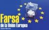 Farsa de la Unión Europea