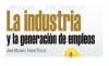 La industria y la generación de empleos