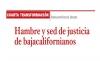 CUARTA TRANSFORMACIÓN Hambre y sed de justicia de bajacalifornianos
