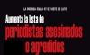 LA PRENSA EN LA 4T SE VISTE DE LUTO  Aumenta la lista de periodistas asesinados o agredidos