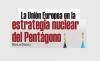 La Unión Europea en la estrategia nuclear del Pentágono