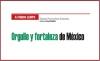 A FUEGO LENTO Orgullo y fortaleza de México