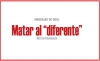 "MENSAJES DE ODIO: Matar al ""diferente"""