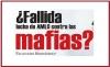 ¿FALLIDA LUCHA DE AMLO CONTRA LAS MAFIAS?