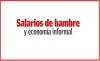 Salarios de hambre y economía informal