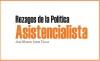 Rezagos de la Política Asistencialista