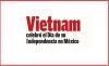 Vietnam celebró el Día de su Independencia en México