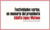 Festividades varias, en memoria del presidente Adolfo López Mateos