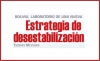 BOLIVIA, LABORATORIO DE UNA NUEVA Estrategia de desestabilización