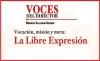 VOCES DEL DIRECTOR Vocación, misión y meta: La Libre Expresión