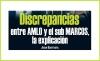 Discrepancias entre AMLO y el sub MARCOS, la explicación