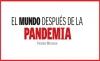EL MUNDO DESPUÉS DE LA PANDEMIA