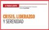 A FUEGO LENTO CRISIS, LIDERAZGO Y SERENIDAD