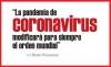"""""""La pandemia de coronavirus modificará para siempre el orden mundial"""""""