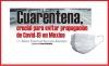 Cuarentena, crucial para evitar propagación de Covid-19 en México