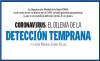 CORONAVIRUS, EL DILEMA DE LA DETECCIÓN TEMPRANA