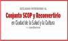 DECLARAR PATRIMONIO AL Conjunto SCOP y Reconvertirlo en Ciudad de la Salud y la Cultura