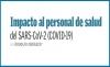 Impacto al personal de salud del SARS-CoV-2 (COVID-19)