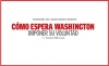 REDISEÑO DEL GRAN MEDIO ORIENTE CÓMO ESPERA WASHINGTON IMPONER SU VOLUNTAD