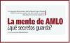 La mente de AMLO, ¿qué secretos guarda?