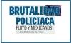 Brutalidad policiaca: Floyd y mexicanos