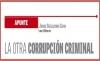 APUNTE / LA OTRA CORRUPCIÓN CRIMINAL