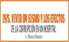 19/S. VIVIR UN SISMO Y LOS EFECTOS DE LA CORRUPCIÓN EN UN HOSPITAL.