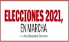 ELECCIONES 2021, EN MARCHA